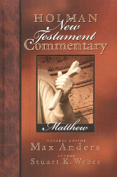 Stu Weber - Holman Commentary on Matthew